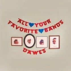 dawes-all-your-favorite-bands-album-art