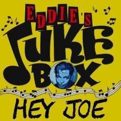 Eddie's Jukebox – Hey Joe