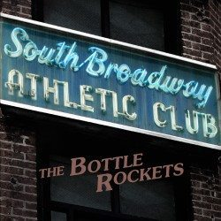 BottleRockets-SouthBroadwayAthleticClub