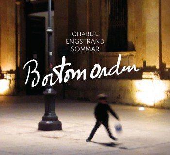 Charlie Engstrand Sommer - Bortom Orden