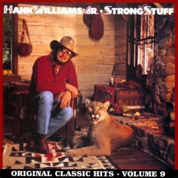 hank jr strong stuff