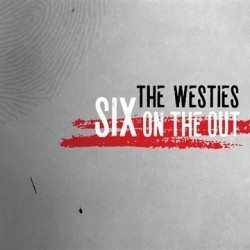 Westies - SIx On The out