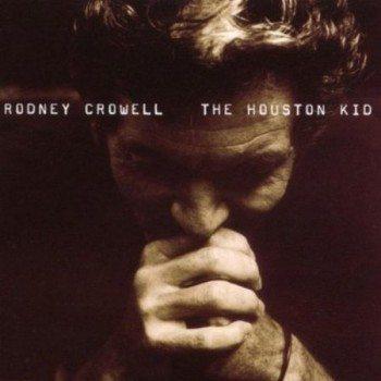 houston kid rodney crowell