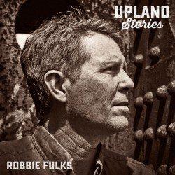 robbie fulks upland cover