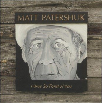 matt patershuk i was so fond of you