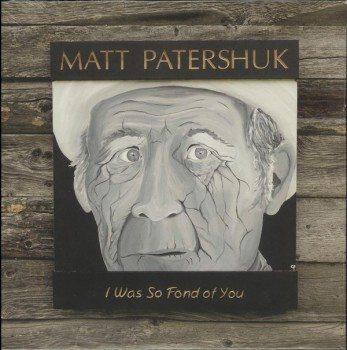 matt patershuk i was so fond of you