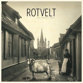 Rotvelt-En-Fortapt-Bror-2400px