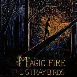 thestraybirds-magicfire-cover