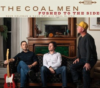The Coal Men - Pushed To The Side