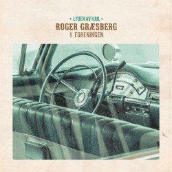 Roger Græsberg & Foreningen Lyden av hjul
