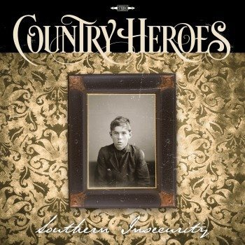 Country Heroes-Southern Insecurity cover 2016-10