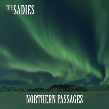 TheSadies_NorthernPassages_COVER