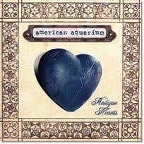 American Aquarium Antique Hearts