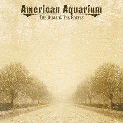 American Aquarium Bible and the bottle