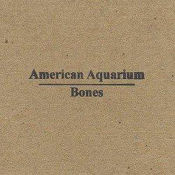 American_Aquarium_-_Bones
