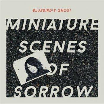 Bluebirds Ghost Miniature Scenes of Sorrow