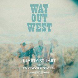 marty stuart way out west