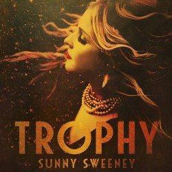 sunny sweeney trophy